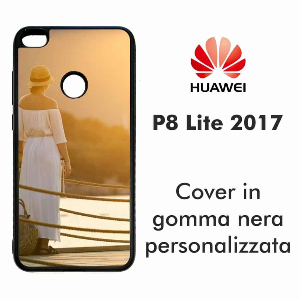 Cover personalizzata per Huawei P8 Lite 2017 in gomma